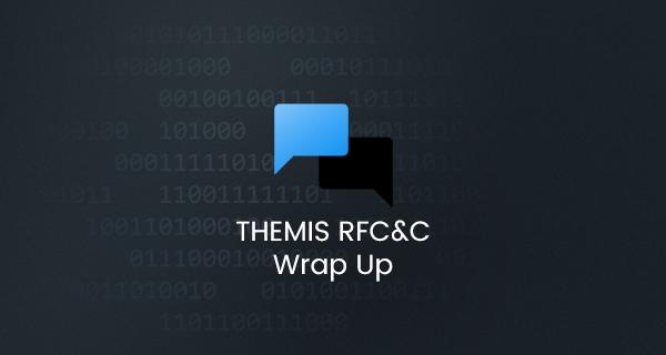 THEMIS RFC&C Wrap Up   Brave Browser